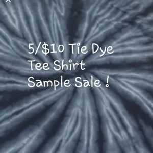 Other - 💥5/$10 Tie Dye Tee Shirt Sample Dale
